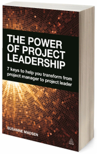 The Power of Project Leadership with Susanne Madsen: Episode 74
